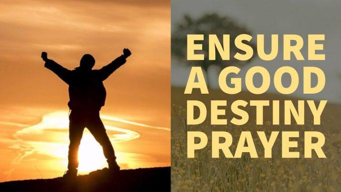 Destiny and Prayer