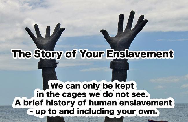enslavement