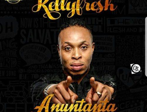 Kellyfresh – Anu Ntata