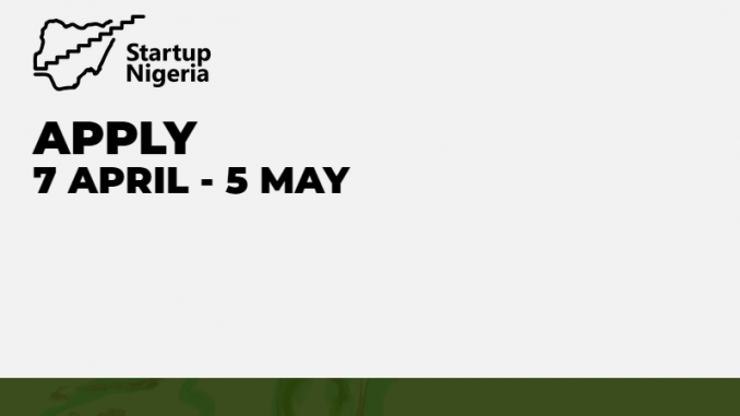 Entrepreneurs have just three days left to apply for Startup Nigeria programme
